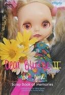 二手書博民逛書店 《Dear Blythe2 Love,gina: Scrap Book of Memories》 R2Y ISBN:4766115988