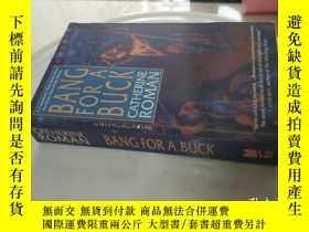 二手書博民逛書店BANG罕見FOR A BUCK(外文原版)Y9128 外文 外