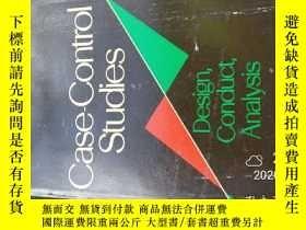 二手書博民逛書店Case-control罕見Studies: Design Conduct Analysis (monograph