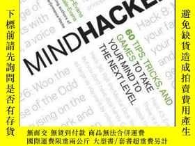 二手書博民逛書店Mindhacker:罕見60 Tips, Tricks, and Games to Take Your Mind