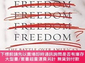 二手書博民逛書店Whose罕見Freedom?Y255174 George Lakoff Picador 出版2007