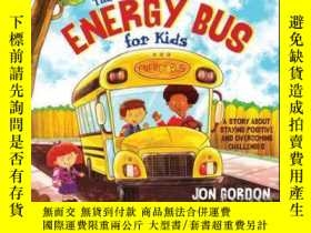 二手書博民逛書店The罕見Energy Bus for Kids: A Story about Staying Positive