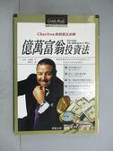 【書寶二手書T6/投資_JCY】億萬富翁投資法_J.理察.查爾頓