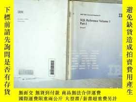 二手書博民逛書店IBM罕見DB2 UNIVERSAL DATABASE SQL REFERENCE VOLUME 1 PART I
