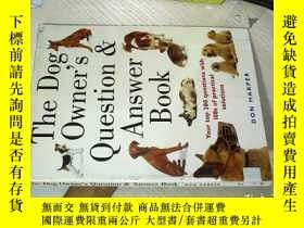 二手書博民逛書店The罕見Dog Owner s Question Answer