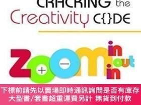 二手書博民逛書店【罕見】Cracking The Creativity Code: Zoom In zoom Out zoom I