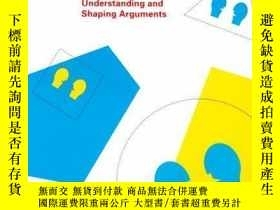 二手書博民逛書店【罕見】Argumentation: Understanding and Shaping ArgumentsY