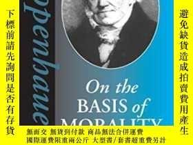 二手書博民逛書店On罕見The Basis Of Morality-以道德為基礎Y436638 Arthur Schopenh