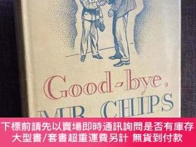 二手書博民逛書店Good-bye,罕見Mr. Chips(詹姆斯·希爾頓《萬世師表》,H. M. Brock插圖,布面精裝