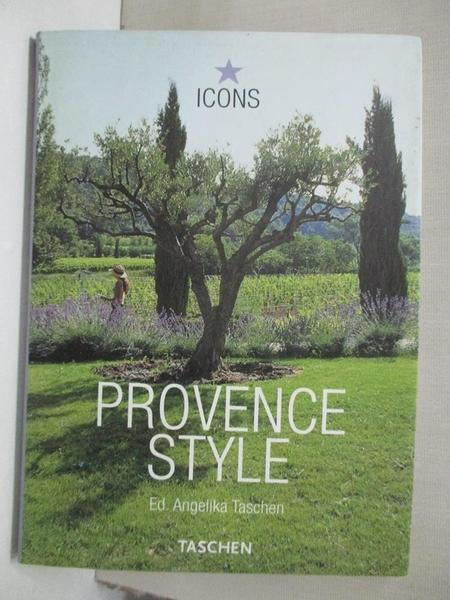 【書寶二手書T8/設計_CYY】Provence Style: Landscapes Houses Interiors Details_Taschen, Angelika (EDT)