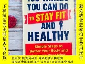 二手書博民逛書店100罕見Things You Can Do to Stay Fit and HealthyY19139 Sc
