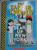 【書寶二手書T7/原文小說_LGH】The Tapper Twins Tear Up New York_Geoff Ro