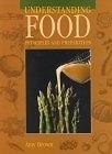二手書博民逛書店《Understanding Food: Principles