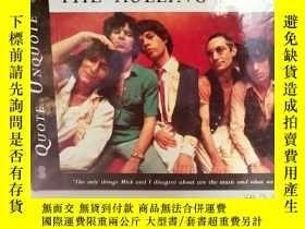 二手書博民逛書店滾石樂隊罕見The Rolling Stones Quote U