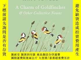 二手書博民逛書店A罕見Charm Of Goldfinches And Other Collective NounsY3804