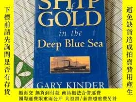 二手書博民逛書店Ship罕見of Gold in the Deep Blue S