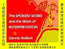 二手書博民逛書店The罕見Spoken Word And The Work Of InterpretationY256260