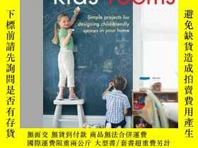 二手書博民逛書店Kids 罕見Rooms: Simple Projects fo