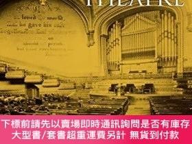二手書博民逛書店When罕見Church Became Theatre: The Transformation of Evange