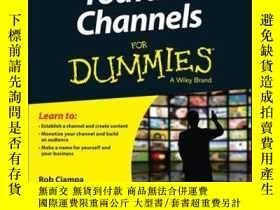 二手書博民逛書店YouTube罕見Channels For DummiesY410016 Rob Ciampa, There.
