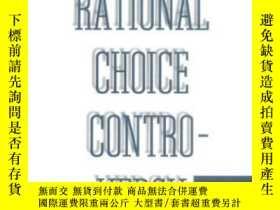 二手書博民逛書店The罕見Rational Choice ControversyY362136 Jeffrey Friedma
