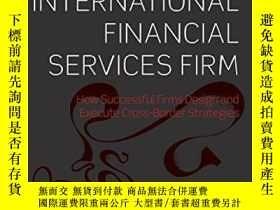 二手書博民逛書店Building罕見An International Financial Services Firm: How S