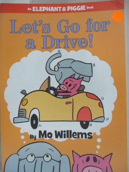 【書寶二手書T2/少年童書_JM2】Let's Go for a Drive!_Willems, Mo