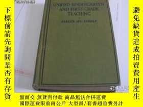 二手書博民逛書店UNIFIED罕見KINDERGARTEN AND FIRST--GRADE TEACHINGY18210