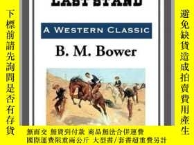 二手書博民逛書店The罕見Flying U s Last StandY410016 B. M. Bower Start Pub