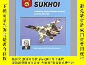 二手書博民逛書店OKB罕見Sukhoi A History of the Design Bureau and its Aircra