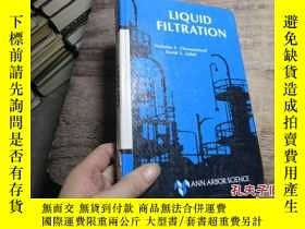 二手書博民逛書店liquid罕見filtration 精 200219636 c