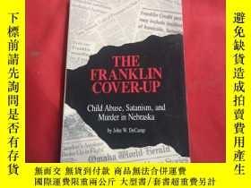 二手書博民逛書店THE罕見FRANKLIN COVER UPY179070 THE FRANKLIN COVER UP THE