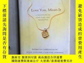二手書博民逛書店LOVE罕見YOU, MEAN IT: A TRUE STORY