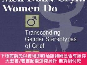 二手書博民逛書店Men罕見Don t Cry, Women DoY255174 Kenneth J. Doka Routled