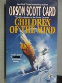 【書寶二手書T2/原文小說_C2Z】Children of the Mind_Orson Scott Card