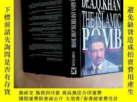二手書博民逛書店Dr.罕見A. Q. Khan and the Islamic Bomb 〔外文原版〕簽贈本Y2931 Zah