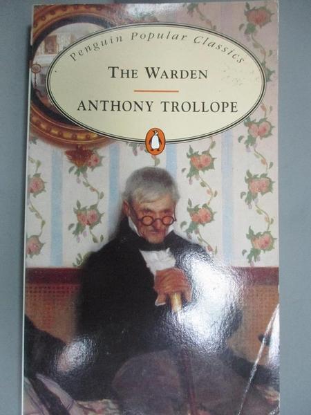 【書寶二手書T2/原文小說_GIL】The Warden_Anthony Trollope