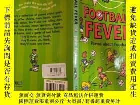 二手書博民逛書店football罕見fever:足球熱Y200392