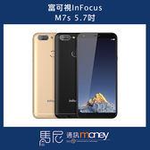 (12期0利率+手機套)富可視 InFocus M7s 32GB/5.7吋螢幕/全螢幕手機【馬尼行動通訊】