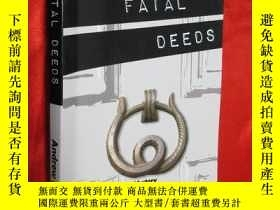 二手書博民逛書店Fatal罕見Deeds 【詳見圖】Y5460 Andrew M