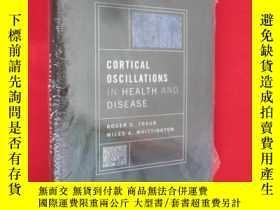 二手書博民逛書店Cortical罕見Oscillations in Health