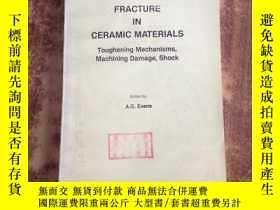 二手書博民逛書店fracture罕見in ceramic materials陶瓷