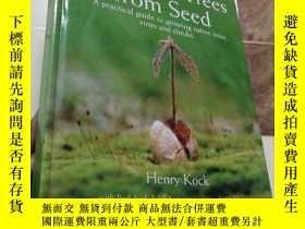 二手書博民逛書店外文原版罕見Growing Trees from Seed: A