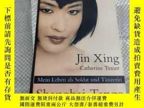 二手書博民逛書店Shanghai罕見Tango 上海探戈Y211464 Xing