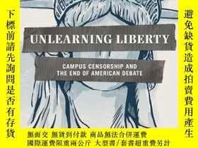二手書博民逛書店Unlearning罕見LibertyY364682 Greg Lukianoff Encounter Boo