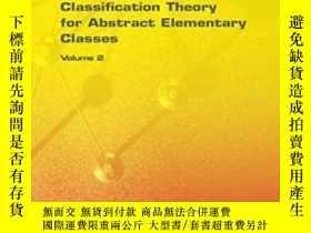 二手書博民逛書店Classification罕見Theory For Abstract Elementary ClassesY