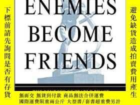 二手書博民逛書店How罕見Enemies Become FriendsY256260 Charles A. Kupchan P