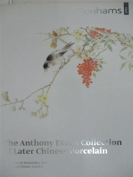 【書寶二手書T5/收藏_DBA】Bonhams_The Anthony Evans Collection_2011/11/10