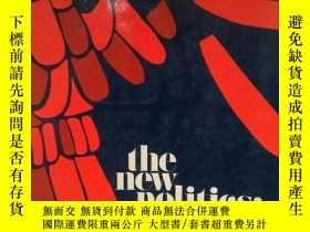 二手書博民逛書店新政治:兩極分化還是烏托邦?罕見 The New Politic