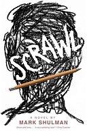 二手書博民逛書店 《Scrawl: A Novel》 R2Y ISBN:1596434171│Roaring Brook Press